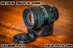 review nikon 16-85 mm foto poze preturi